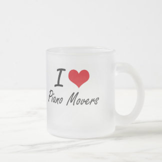 I Love Piano Movers Frosted Glass Mug