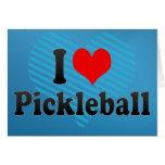 I love Pickleball Greeting Card