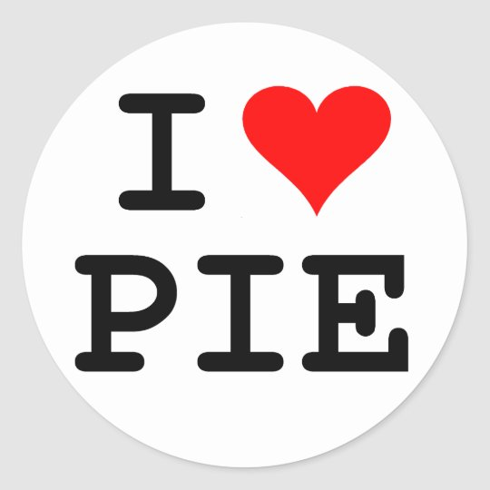 I love pie black lettering classic round sticker