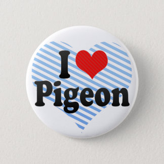 I Love Pigeon 6 Cm Round Badge