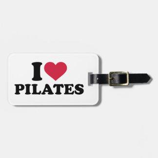 I love Pilates Luggage Tag