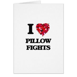 I love Pillow Fights Greeting Card
