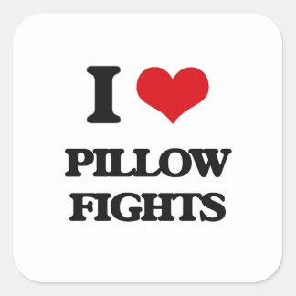 I love Pillow Fights Square Sticker