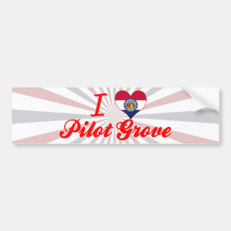 I Love Pilot Grove, Missouri Bumper Sticker