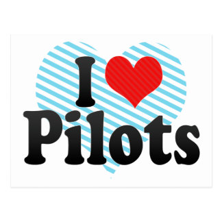 I Love Pilots Post Cards