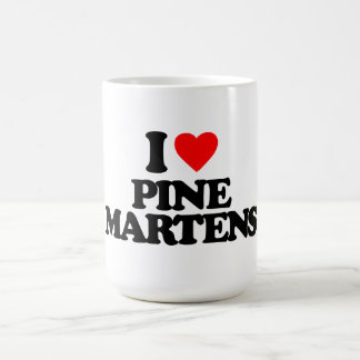 I LOVE PINE MARTENS COFFEE MUG