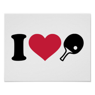 I love Ping Pong table tennis Poster