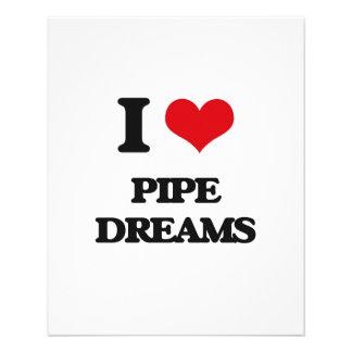 I Love Pipe Dreams 11.5 Cm X 14 Cm Flyer