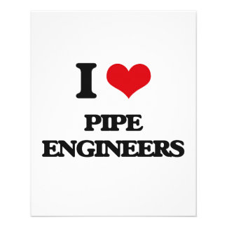 I love Pipe Engineers Flyers