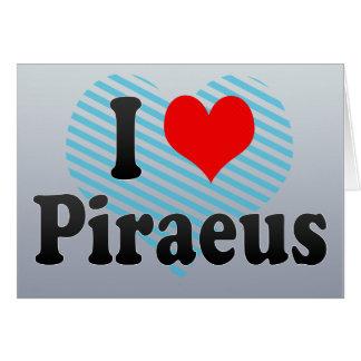 I Love Piraeus Greece Greeting Cards