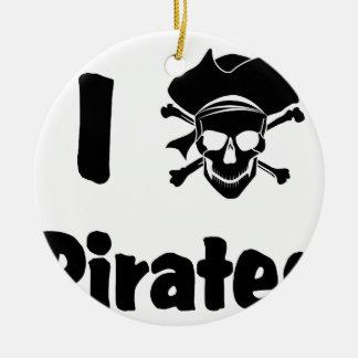 I Love Pirates Round Ceramic Decoration