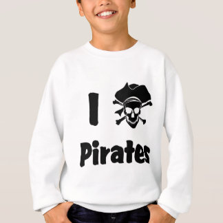 I Love Pirates Sweatshirt