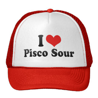 I Love Pisco Sour Hat