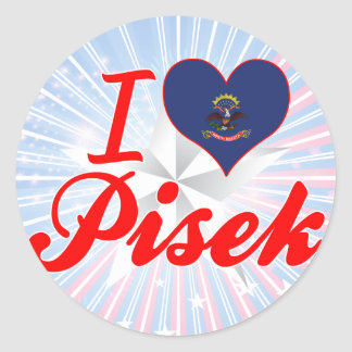 I Love Pisek, North Dakota Round Sticker