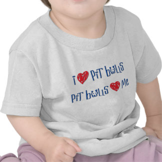 I Love Pit Bulls - Pit Bulls Love Me Tshirt