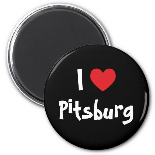 I Love Pitsburg Magnet