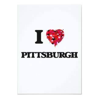 I love Pittsburgh Pennsylvania 13 Cm X 18 Cm Invitation Card
