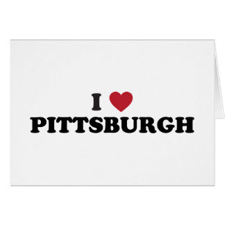 I Love Pittsburgh Pennsylvania Card