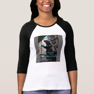 I love places that make me realaise... t shirt