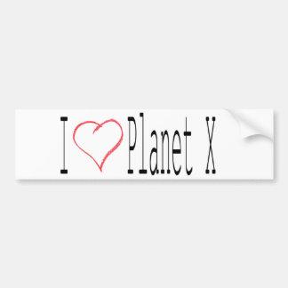 I Love Planet X Bumper Sticker
