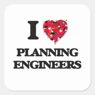 I love Planning Engineers Square Sticker