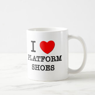 I Love Platform Shoes Mug