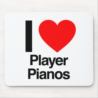 i love player pianos mousepads