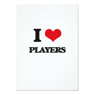 "I Love Players 5"" X 7"" Invitation Card"