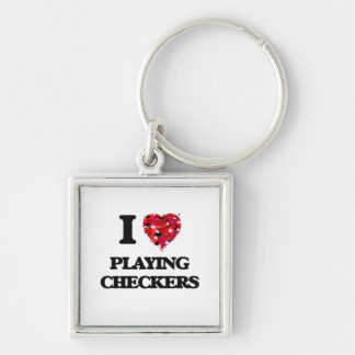 I love Playing Checkers Silver-Colored Square Key Ring