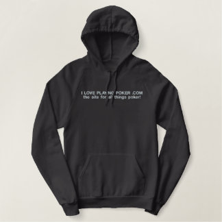 I LOVE PLAYING POKER EMBROIDERED HOODIE
