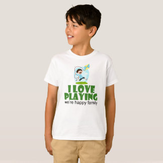 I Love Playing Quote Boy Kids Family T-Shirt
