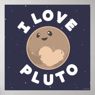 I Love Pluto Poster