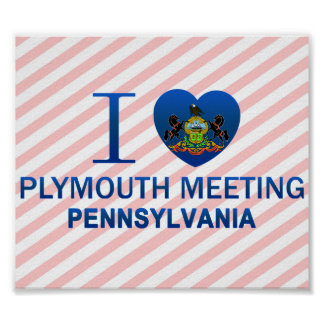 I Love Plymouth Meeting, PA Poster