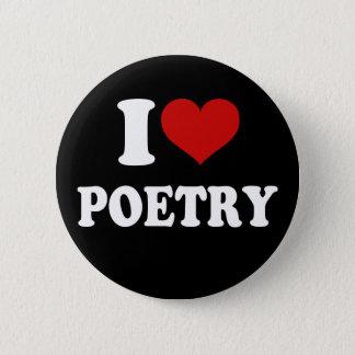 I Love Poetry 6 Cm Round Badge