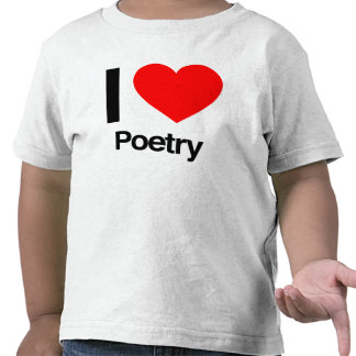 i love poetry t-shirts