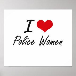 I love Police Women Poster