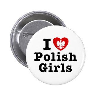 I Love Polish Girls 6 Cm Round Badge