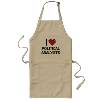 I love Political Analysts Long Apron