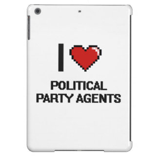 I love Political Party Agents iPad Air Covers