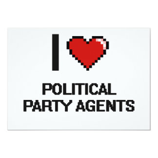 "I love Political Party Agents 5"" X 7"" Invitation Card"