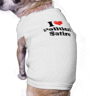 I LOVE POLITICAL SATIRE png Pet Tshirt