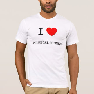 I Love POLITICAL SCIENCE T-Shirt