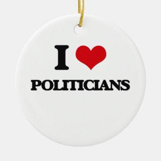 I Love Politicians Round Ceramic Ornament