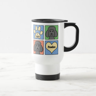 I Love Poodles Travel Mug