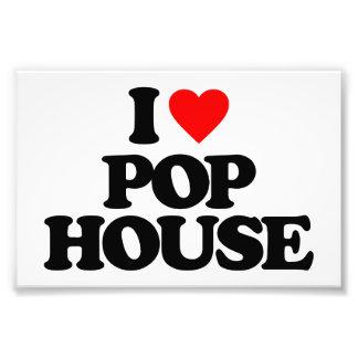 I LOVE POP HOUSE PHOTO PRINT