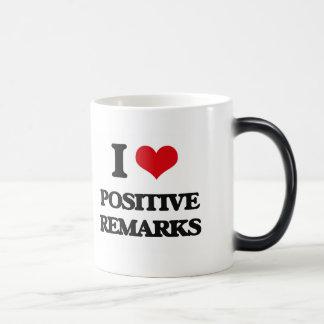 I Love Positive Remarks Morphing Mug