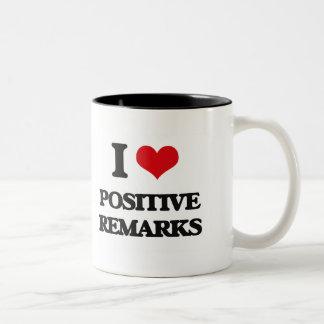 I Love Positive Remarks Two-Tone Mug