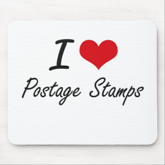 I Love Postage Stamps Mouse Pad