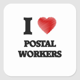 I love Postal Workers (Heart made from words) Square Sticker