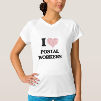 I love Postal Workers (Heart made from words) Tee Shirts